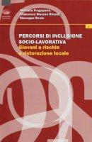 Percorsi di inclusione socio-lavorativa. Giovani a rischio e ristorazione locale