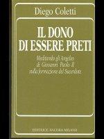 Il dono di essere preti - Diego Coletti