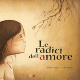 Copertina di 'Le radici dell'amore'