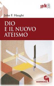 Copertina di 'Dio e il nuovo ateismo'