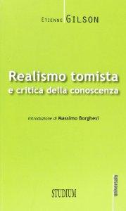 Copertina di 'Realismo tomista e critica della conoscenza'