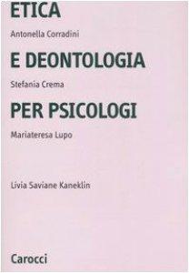 Copertina di 'Etica e deontologia per psicologi'