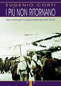 Copertina di 'più non ritornano. Diario di ventotto giorni in una sacca sul fronte russo (1942-43). (I)'