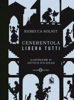 Cenerentola libera tutti - Rebecca Solnit