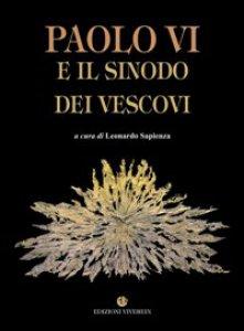 Copertina di 'Paolo VI e il Sinodo dei Vescovi'