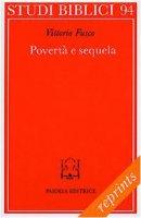 Povertà e sequela. La pericope sinottica della chiamata del ricco (Mc. 17-31 parr.) - Fusco Vittorio