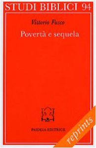 Copertina di 'Povertà e sequela. La pericope sinottica della chiamata del ricco (Mc. 17-31 parr.)'