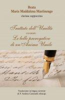 Trattato dell'Umiltà  ovvero le belle prerogative di un'Anima Umile - Maria Maddalena Martinengo