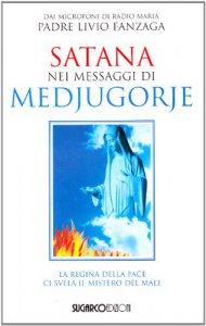 Copertina di 'Satana nei messaggi di Medjugorje'