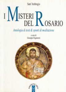Copertina di 'I misteri del rosario. Antologia di testi e spunti di meditazione'