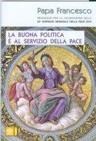 Messaggio per la celebrazione della 52a Giornata mondiale della pace 2019 - Francesco (Jorge Mario Bergoglio)