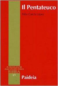 Copertina di 'Il Pentateuco. Introduzione alla lettura dei primi cinque libri della Bibbia'