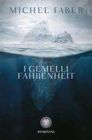 I gemelli Fahrenheit - Faber Michel