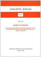 Jahwe im Dialog. Kommunikationsanalytische Untersuchung von Ez. 14, 1-11 unter Berücksichtigung des dialogischen Rahmens in Ez. 8-11 und Ez. 20 - Nay Reto