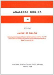 Copertina di 'Jahwe im Dialog. Kommunikationsanalytische Untersuchung von Ez. 14, 1-11 unter Berücksichtigung des dialogischen Rahmens in Ez. 8-11 und Ez. 20'