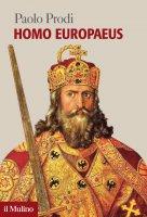 Homo Europaeus - Paolo Prodi