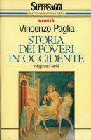 Storia dei poveri in Occidente - Vincenzo Paglia