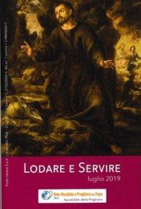 Copertina di 'Lodare e servire. Luglio 2019'