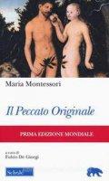 Il peccato originale - Maria Montessori
