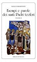 Esempi e parole dei santi Padri teofori. Volume III - Paolo Everghetinós