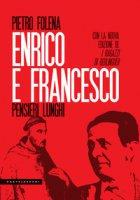 Enrico e Francesco - Folena Pietro
