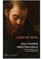 Una fiamma inestinguibile - Louis De Wohl