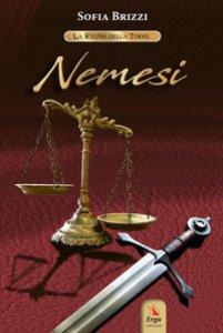 Copertina di 'Nemesi. La regina della torre'