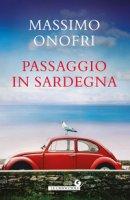 Passaggio in Sardegna - Onofri Massimo