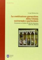 La costituzione gerarchica della Chiesa universale e particolare - Luigi Sabbarese
