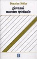 Giovanni, maestro spirituale - Mollat Donatien
