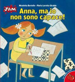 Copertina di 'Anna, ma io non sono capace!'