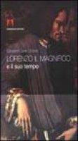 Lorenzo il Magnifico e il suo tempo - Delle Donne Giovanni