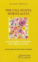 Per una nuova spiritualità - Giuseppe Morotti