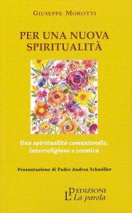 Copertina di 'Per una nuova spiritualità'