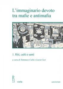 Copertina di 'L'immaginario devoto tra mafie e antimafia 1'