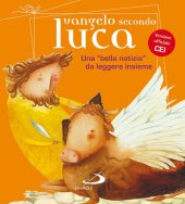 Vangelo secondo Luca - Andrea Ciucci