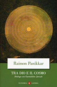 Copertina di 'Tra Dio e il cosmo'
