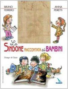 Copertina di 'La Sindone raccontata ai bambini'
