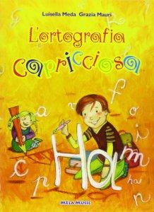 Copertina di 'L' ortografia capricciosa. Con CD Audio'