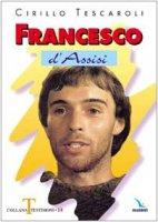 Francesco d'Assisi - Tescaroli Cirillo