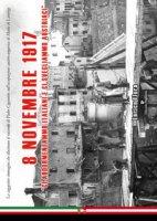 8 novembre 1917. «Ci addormentammo italiani e ci svegliammo austriaci» - Flora Enrico