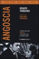 «Angoscia». Dialogo con Emiliano Morreale. Con DVD - Tomasino Renato