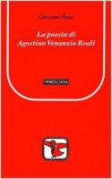 La poesia di Agostino Venanzio Reali - Pozzi Giovanni