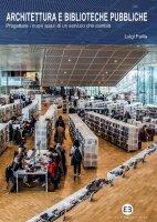 Architettura e biblioteche pubbliche - Luigi Failla