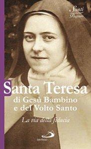 Copertina di 'Santa Teresa di Gesù Bambino e del Volto Santo'