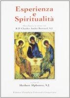 Esperienza e spiritualità. Miscellanea in onore del R. P. Charles André Bernard, S. J.
