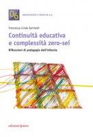 Continuità educativa e complessità zero-sei - Zaninelli Francesca Linda