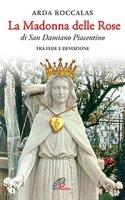 La Madonna delle rose - Arda Roccalas