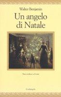 Un angelo di Natale - Walter Benjamin