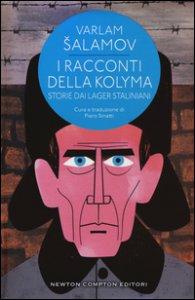 Copertina di 'I racconti della Kolyma. Storie dai lager staliniani'